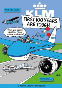 KLM - First 100 years are though